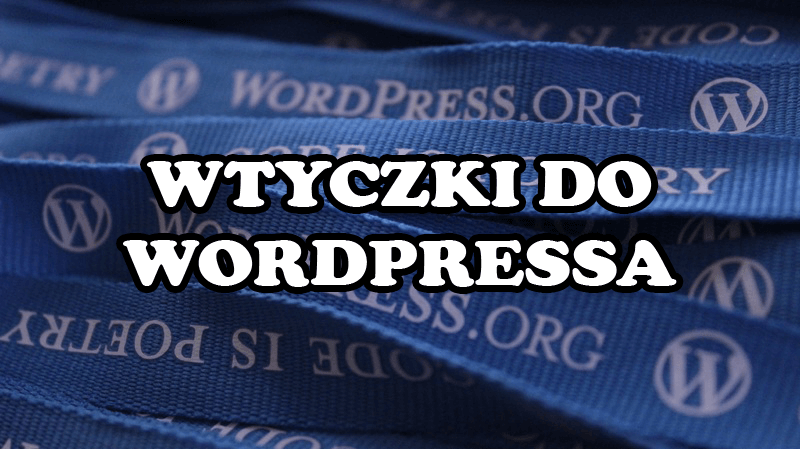 wtyczki do wordpressa