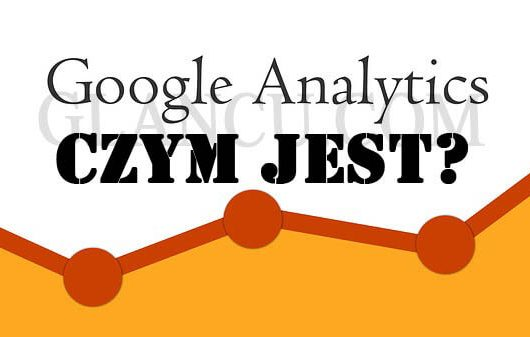 czym jest google analytics